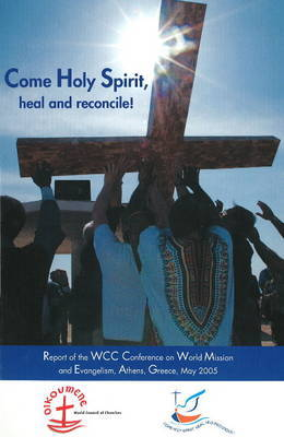 Come Holy Spirit, Heal and Reconcile! image