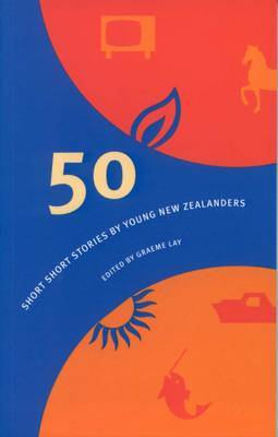 50 Short Short Stories by Young New Zealanders image