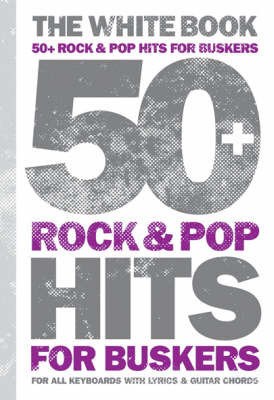 50 Pop and Rock Hits for Buskers