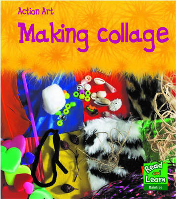 Making Collage by Isabelle Thomas