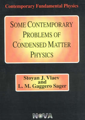Some Contemporary Problems of Condensed Matter Physics by Stoyan J. Vlaev