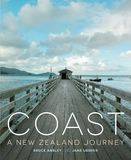 Coast: A Journey Around New Zealand by Bruce Ansley
