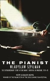 The Pianist by Wladyslaw Szpilman