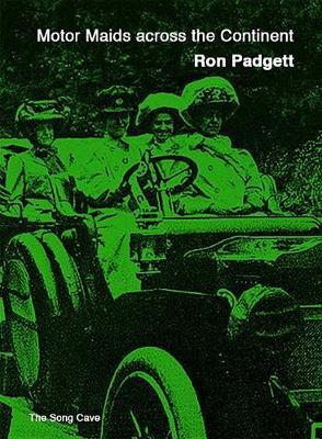 Motor Maids Across the Continent by Ron Padgett