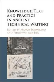 Knowledge, Text and Practice in Ancient Technical Writing image