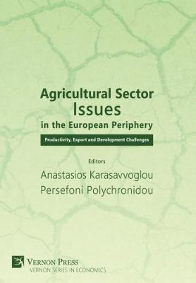 Agricultural Sector Issues in the European Periphery