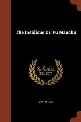The Insidious Dr. Fu Manchu by Sax Rohmer image