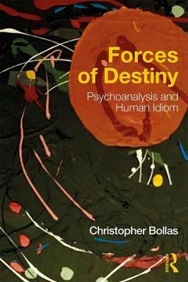 Forces of Destiny by Christopher Bollas image