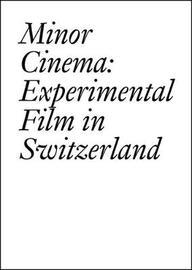 Minor Cinema by Francois Bovier