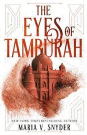 The Eyes Of Tamburah by Maria V Snyder image