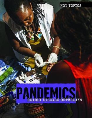 Pandemics by Michelle Denton