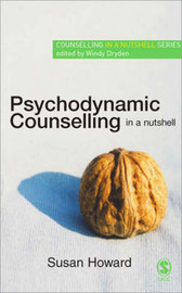 Psychodynamic Counselling in a Nutshell by Susan Howard image