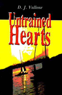 Untrained Hearts by D. J. Vallone image
