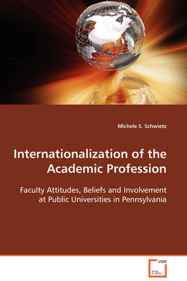 Internationalization of the Academic Profession by Michele S. Schwietz image