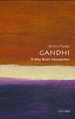 Gandhi: A Very Short Introduction by Bhikhu Parekh