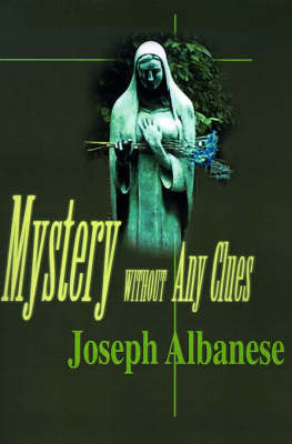 Mystery Without Any Clues by Joseph Albanese
