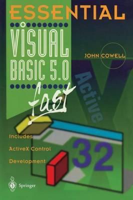 Essential Visual Basic 5.0 Fast by John R. Cowell