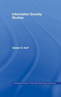 Information Society Studies by Alistair S. Duff image