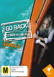 Go Back To Where You Came From - Series 3 on DVD