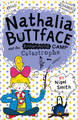 Nathalia Buttface and the Embarrassing Camp Catastrophe by Nigel Smith