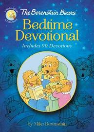 The Berenstain Bears Bedtime Devotional by Mike Berenstain