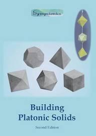 Building Platonic Solids by Sympsionics Design