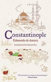 Constantinople by Edmondo De Amicis