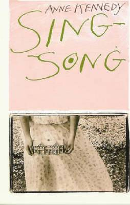 Sing-song by Anne Kennedy