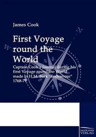 First Voyage Round the World by Cook