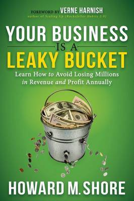 Your Business Is a Leaky Bucket by Howard Shore image