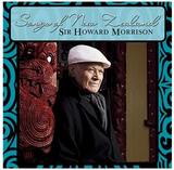 Songs Of New Zealand by Sir Howard Morrison