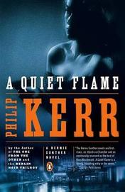 A Quiet Flame by Philip Kerr image