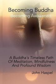 Becoming Buddha by John Haspel image