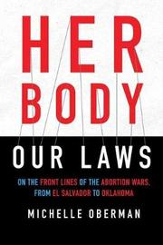 Her Body, Our Laws by Michelle Oberman