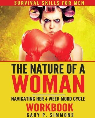 The Nature of a Woman by Gary P Simmons