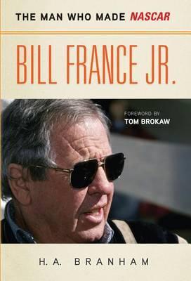 Bill France Jr. by H.A. Branham