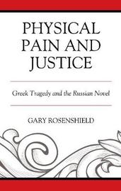 Physical Pain and Justice by Gary Rosenshield