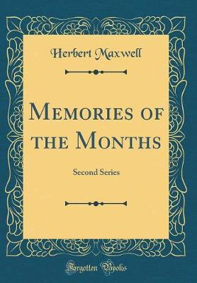 Memories of the Months by Herbert Maxwell image