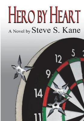 Hero by Heart by Steve S Kane image