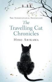 The Travelling Cat Chronicles by Hiro Arikawa image