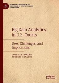 Big Data Analytics in U.S. Courts by Dwight Steward