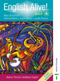 English Alive!: Nelson Thornes Caribbean English: Bk. 4 by A.R.B. Etherton image