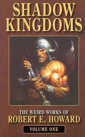 Shadow Kingdoms by Robert , E. Howard image