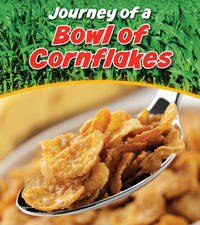 Bowl of Cornflakes by John Malam