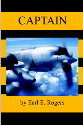 Captain by Earl, E Rogers