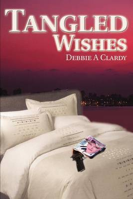 Tangled Wishes by Debbie A. Clardy image