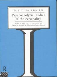 Psychoanalytic Studies of the Personality by W. R. D. Fairbairn image