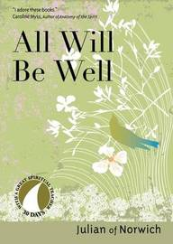 All Will be Well by Julian of Norwich