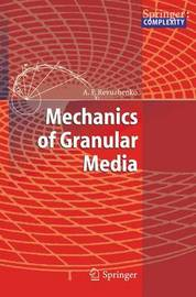 Mechanics of Granular Media by Aleksandr F. Revuzhenko