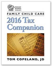 Family Child Care 2016 Tax Companion by Tom Copeland